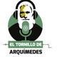 El Tornillo de Arquímedes 09-05-18