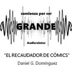 El recaudador de cómics - Daniel G. Domínguez