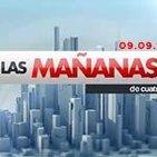 Las Mañanas de Cuatro 09.09.14 programa completo