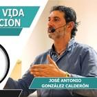 LA DUALIDAD DE LA VIDA Y SU TRANSFORMACIÓN. CUIDANDO MI JARDIN con José Antonio González Calderón
