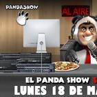 PANDA SHOW Ep. 115 LUNES 18 DE MARZO 2019