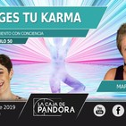 TU ELIGES TU KARMA - Con Marta Povo y Vero Fernandez