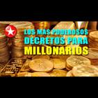 Los mÁs poderosos decretos para millonarios
