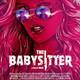 LYCRA 100% Las canciones de THE BABYSITTER (2017)