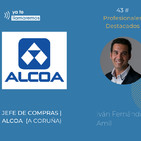 43. Jefe De Compras para Alcoa: Iván Fernández Amil