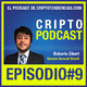 Episodio #9 Entrevista Robert Zibert Gerente General de OrionX Exchange Chileno