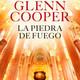 La piedra de Fuego Glenn Cooper Parte del 24 al 29