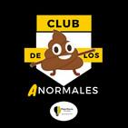 Club de los Anormales - La razón por la que cambié las normas de acceso a las pocas horas de su publicación
