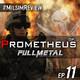 Ep. 11 | ESPECIAL #MilsimReview · Op. Prometheus Milsim 52H by Fullmetal