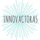 "Innovactoras: Diana González ""soñadora social"""
