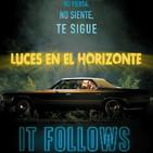 IT FOLLOWS - Luces en el Horizonte