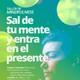 Sal de tu Mente y Entra en el Presente & PsicoSalud Almería