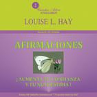 Afirmaciones - Louise H. Hay Completo