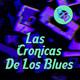 Las Crónicas de los Blues #2 / Nuestra Hermandad