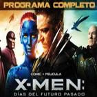 LODE 4x41 –Archivo Ligero– X-MEN Días del Futuro Pasado (cómic + film) –programa completo–