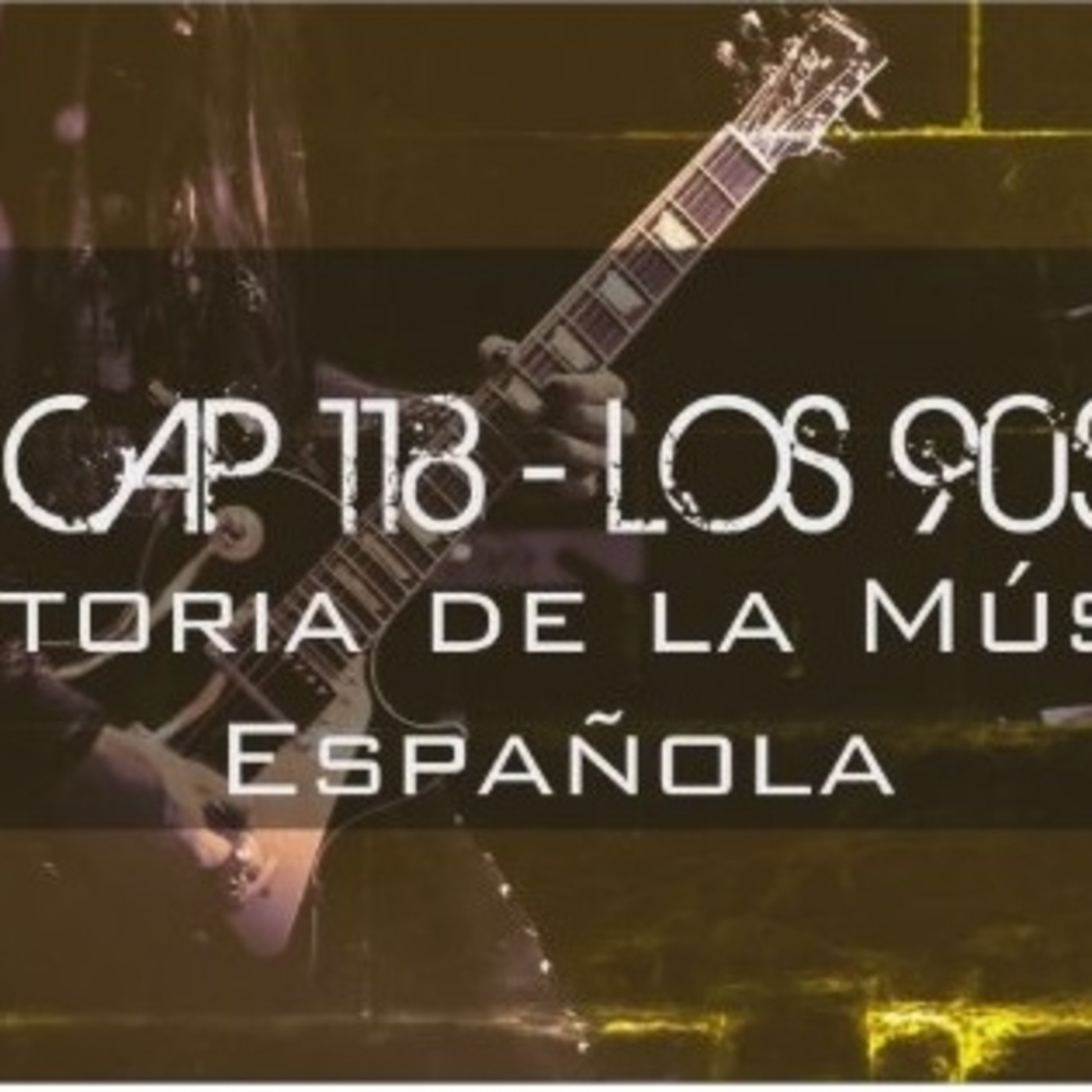 Programa 118 de Historia de la Música Española (Especial 90s)