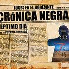 Luces en el Horizonte: Crónica Negra 5 - La matanza de Puerto Hurraco - El 7º día
