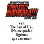 Episodio 47: The Last of Us... ¡No me quedan lágrimas que derramar!
