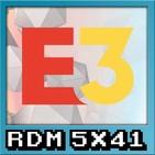 RDM 5x41 – Death Stranding, el E3, y otras cosas del querer