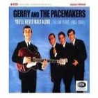 """Gerry and the pacemakers """"You'll never walk alone"""""""