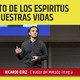 EL IMPACTO DE LOS ESPÍRITUS EN NUESTRA VIDA - conferencia de Ricardo Eiriz