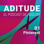 Capítulo 01. Pinterest, el nuevo escaparate para las marcas