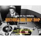 El jardín de las delicias - Historia del Hip Hop 2 (30/07/2019)