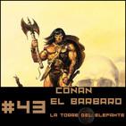 #43 La Torre del Elefante, una aventura de Conan el Barbaro