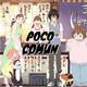 """Poco Común Ep.85 """"Hikaru no Go + Honey and Clover = 3-Gatsu no Lion"""""""