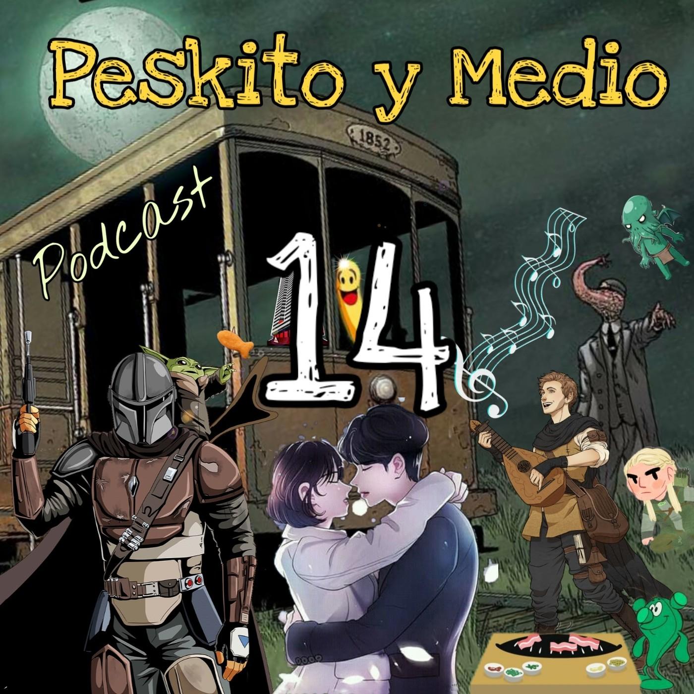 Podcast Peskito y Medio 14: El Mandaloriano - Providence - Mientras dormías (+ Samgyeopsal) - BSOs Fantasía