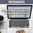 """Webinar """"Digital Product Management: ventajas y aplicaciones"""" de Akademus from IEBS"""