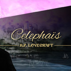 Celephaïs, de H.P. Lovecraft (narrado por El abuelo Kraken)