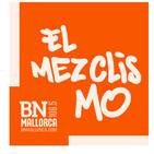 El Mezclismo en BN Mallorca 25