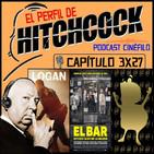 El Perfil de Hitchcock 3x27: Entrevista a Javi Gutiérrez (Blogos de Oro), El Bar, Especial Logan y Raíces profundas.