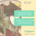 Consumo de fermentados para la salud intestinal