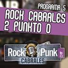 Rock Cabrales y Punkto 2.0 - Programa 5