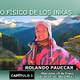 QHAPAQ ÑAN: El camino físico de los Inkas por Rolando Pauccar Calcina