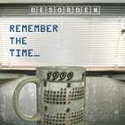 DESORDEN remember the time, 1999