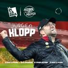 Fútbol y Política: Jürgen Klopp (Liverpool) - Radio La Pizarra - 11 may 19