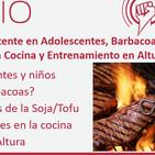 Ep. 181: Ayuno Intermitente en Adolescentes, Barbacoa, Soja/Tofu, Edulcorantes en la Cocina y Entrenamiento en Altura