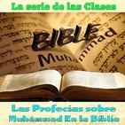 Clase 34, Las profecías sobre Muhámmad En la Biblia 34 170912, Sheij Qomi
