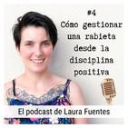 #4 Cómo gestionar una rabieta desde la disciplina positiva