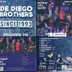 Programa 346 1era part: Newbop Jazz Sextet i De Diego Brothers