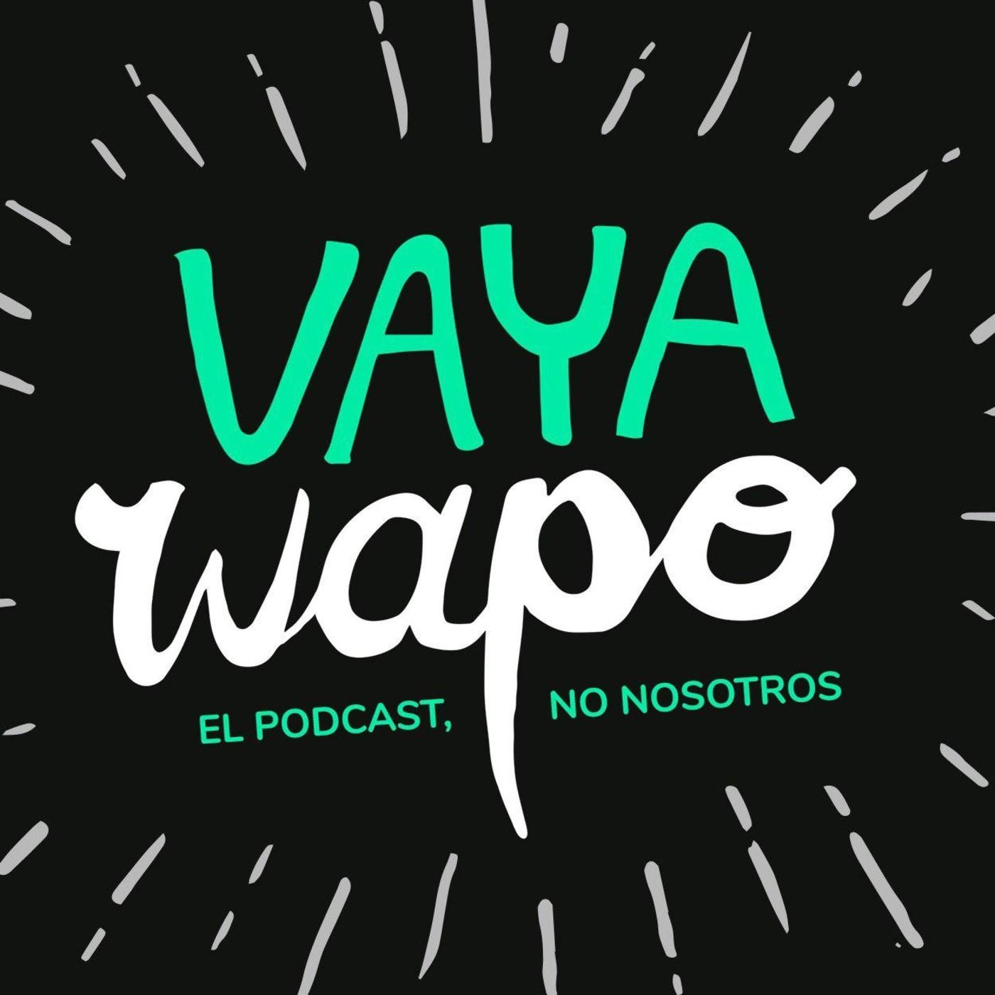 Vaya Wapo 08