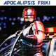 Apocalipsis Friki 081 - Especial RoboCop / Locomotion y Buzz / Watchmen