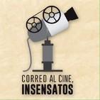 Corred al Cine, Insensatos 5x14 - Oscars, feroces y eurodramas
