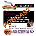 P.56 - Loca por un Sueño con Ma. Cristina Suazo_Parte1 - 11.12.17