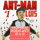 Ep 30 Ant-Man, Final Mundial,Comic-con y otras cosas