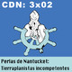 CdN 3x02 - Perlas de Nantucket: Tierraplanistas incompetentes