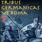 Tribus Germánicas contra Roma - Episodio 01